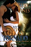img - for My Little Texas Tornado (Tornado Series Book 1) book / textbook / text book