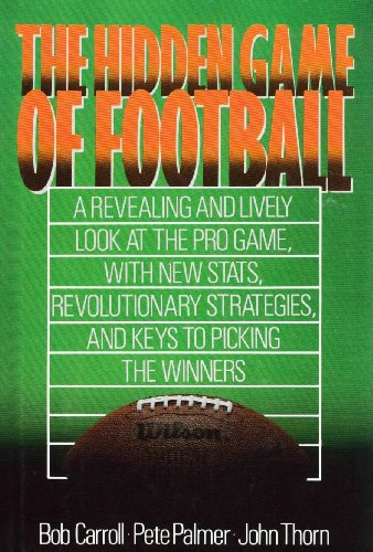 The Hidden Game of Football (Pro Football Prospectus compare prices)