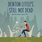 Denton Little's Still Not Dead | Lance Rubin