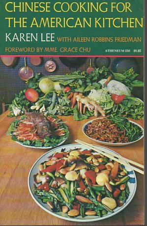 Chinese Cooking for the American Kitchen