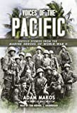 img - for Voices of the Pacific: Untold Stories of the Marine Heroes of World War II book / textbook / text book