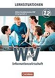 Image de Wirtschaft für Fachoberschulen und Höhere Berufsfachschulen - Informationswirtschaft - Höhere Berufsfachschule Nordrhein-Westfalen: Band 2 - Arbeit