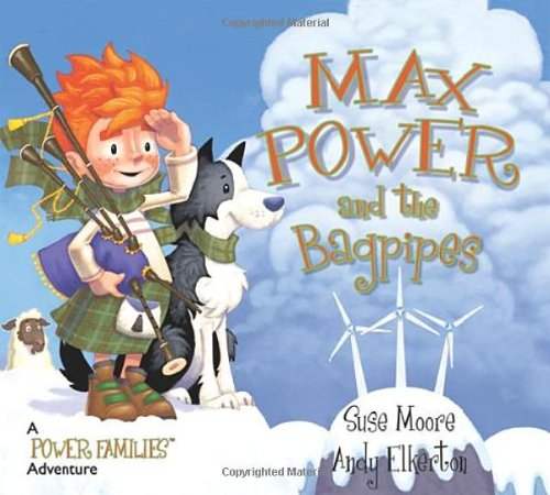 Max Power & the Bagpipes (Power Families)