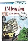 echange, troc  - L'Alsacien sans Peine ; Livre + CD Audio (x4)