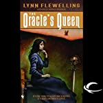 The Oracle's Queen: Tamir Triad, Book 3 (       UNABRIDGED) by Lynn Flewelling Narrated by Victor Bevine, Lynn Flewelling
