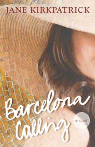 Image of Barcelona Calling: A Novel