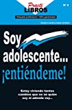 img - for Soy Adolescente...  Enti ndeme! (Practilibros) (Spanish Edition) book / textbook / text book
