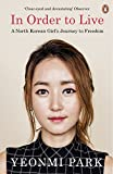 eBooks - In Order To Live: A North Korean Girl's Journey to Freedom