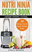 Lose Weight, Gain Energy, and Feel Amazing with Your Nutri Ninja!Read this book on your PC, Mac, smartphone, tablet or Kindle device!In this book, you'll learn how get the most from your Nutri Ninja! You'll find out why you should eat healthy and dis...