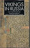 Vikings in Russia: Yngvar's Saga and Eymund's Saga (0852246234) by Palsson, Hermann