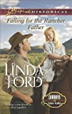 Falling for the Rancher Father (Cowboys of Eden Valley Book 7)