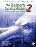 The Keeper's Companion, Vol. 2: Prohibition, Firearms, Tomes & Creatures (Call of Cthulhu roleplaying)