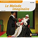 Le Malade imaginaire: Französische Lektüre für das 4. Lernjahr, Oberstufe. Buch (Carrés classiques Nathan)