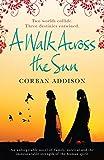 A Walk Across the Sun (English Edition)