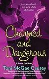 Charmed and Dangerous (Bobbie Faye, Book 1)