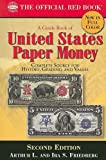 A Guide Book of United States Paper Money 2nd Ed. (Guide Book of United States Paper Money: Complete Source)