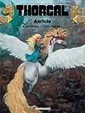 Thorgal, tome 14: Aaricia (French Edition) (280360745X) by Grzegorz Rosinski