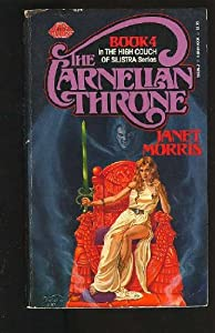 The Carnelian Throne (The High Couch of the Silestra, #4) by Janet Morris
