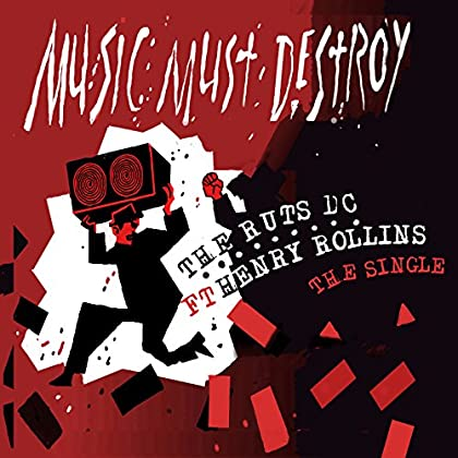 The Ruts DC - Music Must Destroy