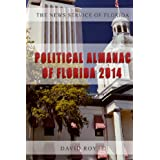 The News Service of Florida's Political Almanac of Florida, 2014: Who Lives Where in Florida, What Do They Care...