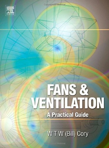 Fans and Ventilation: A practical guide