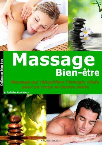 Massage Bien-Être: Massage Qui Rééquilibre L'énergie Vitale Pour Un Corps En Bonne Santé