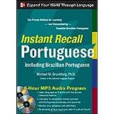 Instant Recall Portuguese, 6-Hour MP3 Audio Program: Including Brazilian Portugueseby Michael Gruneberg