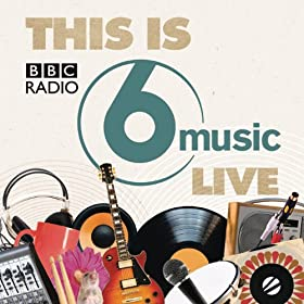 This Is BBC Radio 6 Music Live