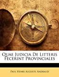 img - for Quae Judicia De Litteris Fecerint Provinciales (Latin Edition) book / textbook / text book