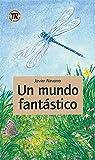 Un mundo fantástico: Spanische Lektüre für das 1. Lernjahr. Buch (Teen Readers - Spanische Lektüren)