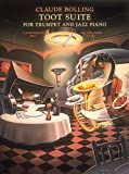 TOOT SUITE FOR TRUMPET AND   JAZZ PIANO TRIO