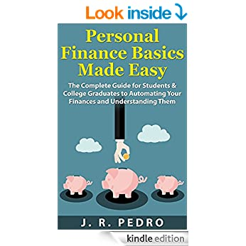 Image: Cover of Personal Finance Basics Made Easy: The Complete Guide for Students & College Graduates to Automating Your Finances and Understanding Them