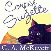 Corpse Suzette: Savannah Reid, Book 11 | G. A. McKevett