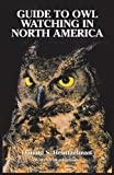 Guide to Owl Watching in North America (Dover Birds)