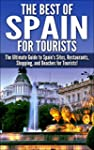 The Best of Spain for Tourists: The U...