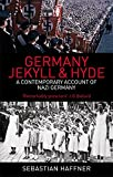 Germany: Jekyll And Hyde: A Contemporary Account of Nazi Germany