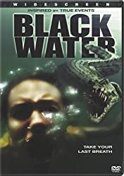 Black Water from Sony Pictures Home Entertainment