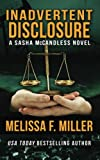 img - for Inadvertent Disclosure: (Sasha McCandless Legal Thriller Series No. 2) book / textbook / text book