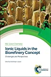 img - for Ionic Liquids in the Biorefinery Concept: Challenges and Perspectives (Green Chemistry Series) book / textbook / text book