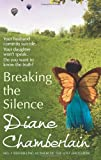 Diane Chamberlain Breaking the Silence
