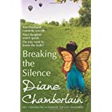 Breaking the Silenceby Diane Chamberlain