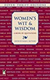 Womens Wit and Wisdom: A Book of Quotations (Dover Thrift Editions) by Sappho, Queen Elizabeth I, Harriet Tubman, Susan B. Anthony, (2000) Paperback