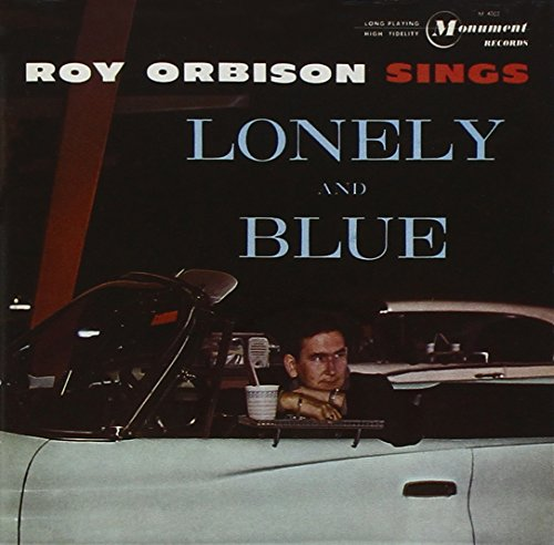 Roy Orbison - Lonely And Blue - Zortam Music