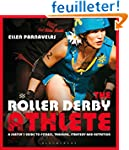 The Roller Derby Athlete: A Skater's...