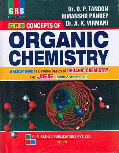 Concepts of Organic Chemistry for JEE by Tandon O P-G. R. BATHLA PUBLICATIONS PVT. LTD.-Meerut price comparison at Flipkart, Amazon, Crossword, Uread, Bookadda, Landmark, Homeshop18