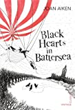 Black Hearts in Battersea (0099573660) by Aiken, Joan