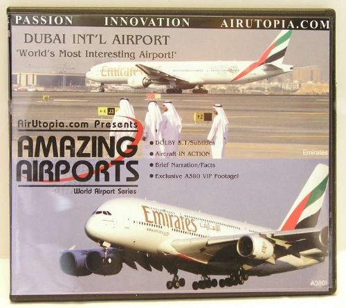 Dubai INT'L Airport Dvd First Emirates A380