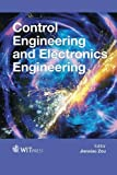 Control Engineering and Electronics Engineering (Wit Transactions on Engineering Sciences)