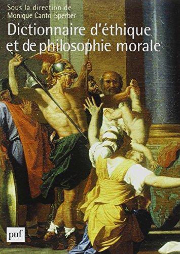 Dictionnaire d'éthique et de philosophie morale (French Edition)