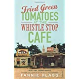 Fried Green Tomatoes At The Whistle Stop Cafeby Fannie Flagg